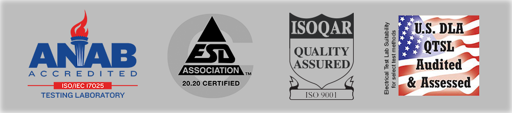 Certifications & Accreditations include: ISO/IEC 17025 Testing Lab, ESD 20.20, ISO 9001 & DLA QTSL.